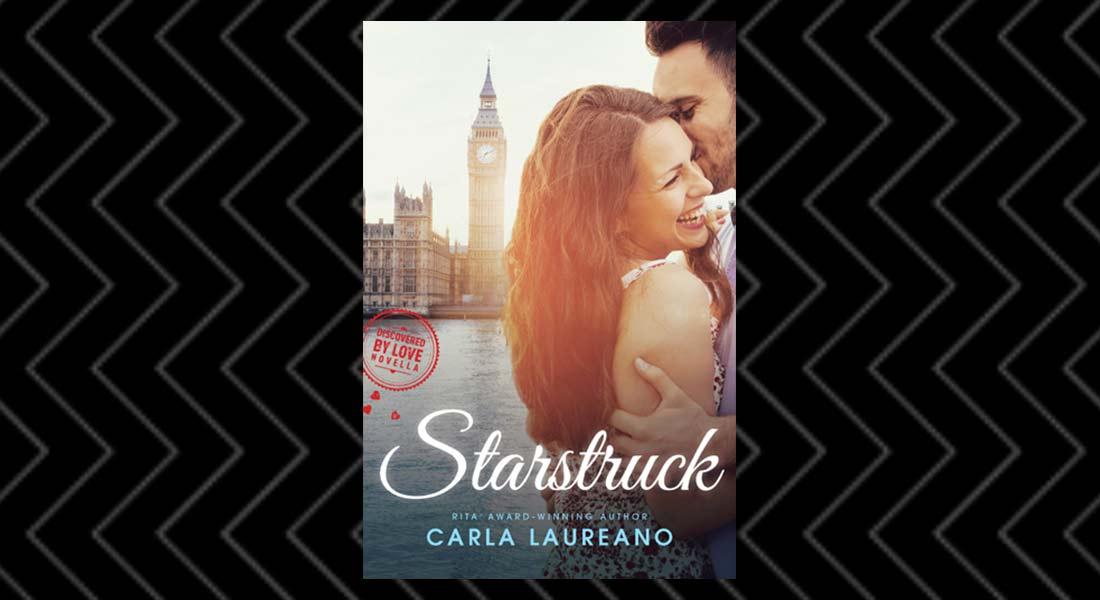 Starstruck by Carla Laureano —