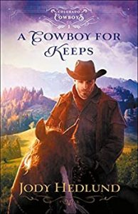 Book 1 of the Cowboys for Colerado series by Jody Hedlund